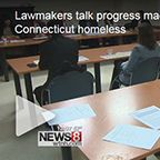Lawmakers talk progress made in helping Connecticut homeless