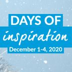 Dec 1st–4th: Days of Inspiration